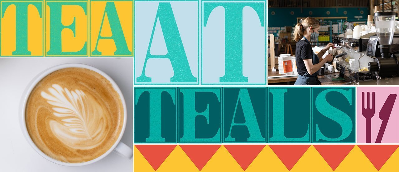 Coffee at Teals A303